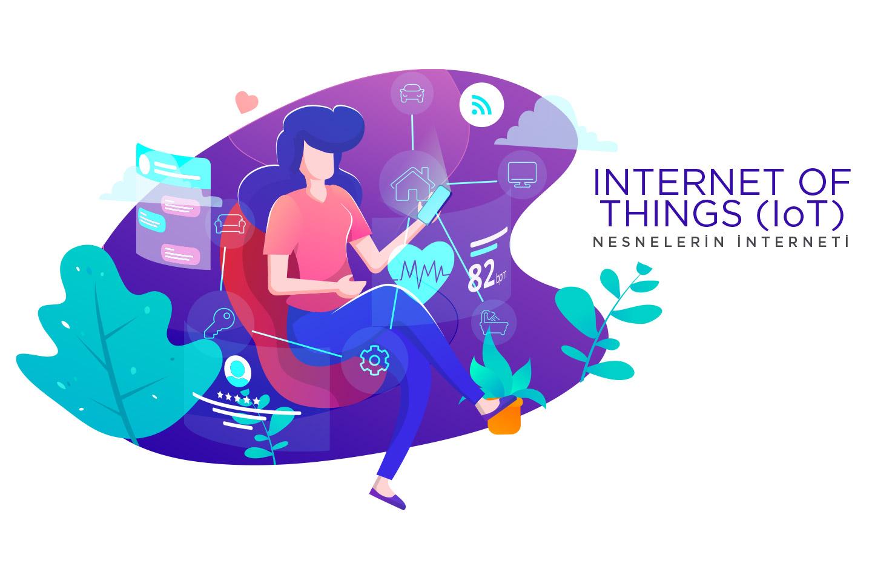 Nesnelerin İnterneti, Internet of Things, IoT