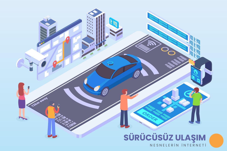 Sürücüsüz Ulaşım IoT